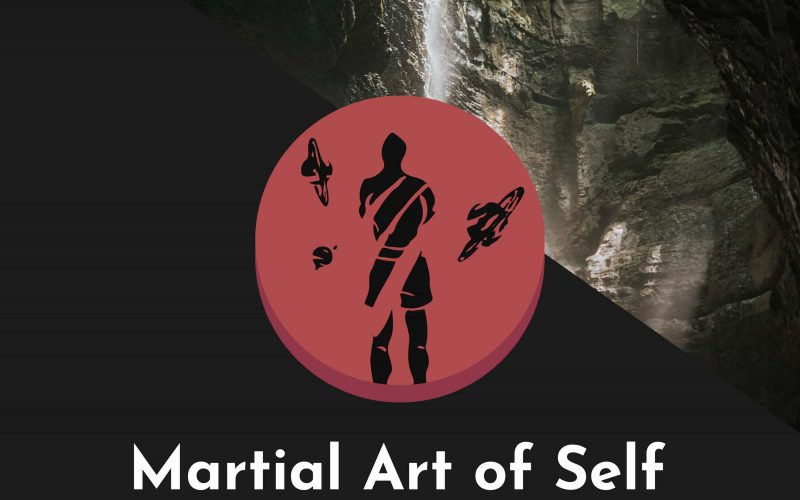 Martial Arts as a process to self-understanding. Martial Art of Self Martial Arts Podcast Episode 18